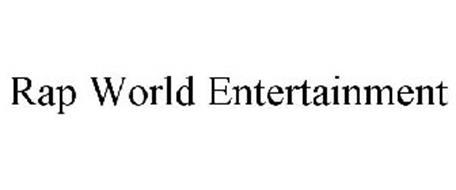 RAP WORLD ENTERTAINMENT