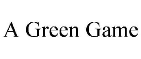 A GREEN GAME