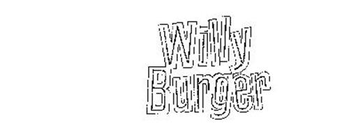 WILLY BURGER