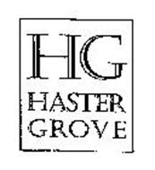 HG HASTER GROVE