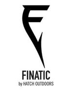 F FINATIC BY HATCH OUTDOORS