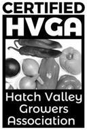 CERTIFIED HVGA HATCH VALLEY GROWERS ASSOCIATION