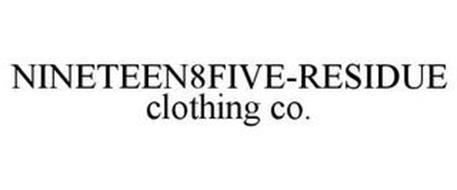 NINETEEN8FIVE-RESIDUE CLOTHING CO.