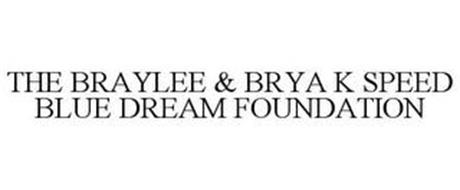 THE BRAYLEE & BRYA K SPEED BLUE DREAM FOUNDATION