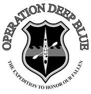 OPERATION DEEP BLUE THE EXPEDITION TO HONOR OUR FALLEN
