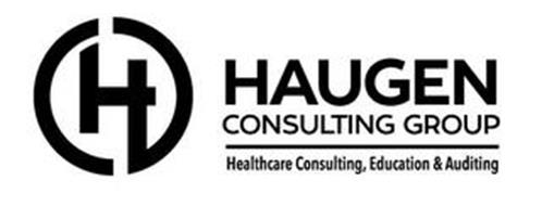 H HAUGEN CONSULTING GROUP HEALTHCARE CONSULTING, EDUCATION & AUDITING