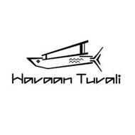 HAVAAN TUVALI