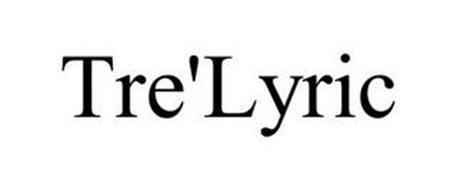 TRE'LYRIC