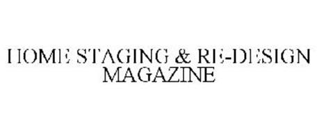 HOME STAGING & RE-DESIGN MAGAZINE