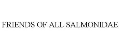 FRIENDS OF ALL SALMONIDAE