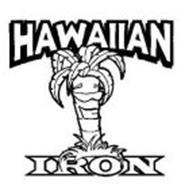 HAWAIIAN IRON