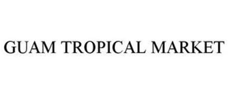 GUAM TROPICAL MARKET