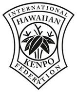 INTERNATIONAL HAWAIIAN KENPO FEDERATION