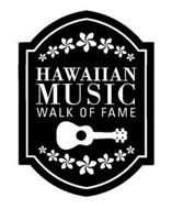 HAWAIIAN MUSIC WALK OF FAME