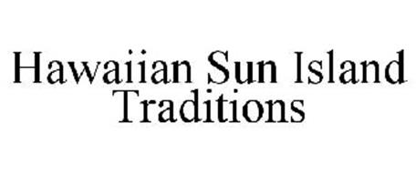 HAWAIIAN SUN ISLAND TRADITIONS