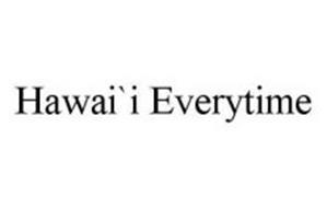 HAWAI`I EVERYTIME