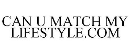 CAN U MATCH MY LIFESTYLE.COM