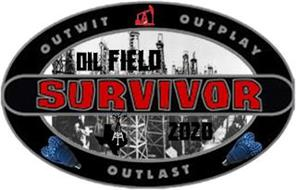 OIL FIELD SURVIVOR 2020 OUTWIT OUTPLAY OUTLAST
