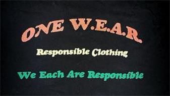 ONE W.E.A.R. RESPONSIBLE CLOTHING WE EACH ARE RESPONSIBLE