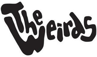 THE WEIRDS