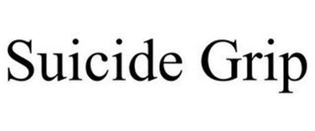 SUICIDE GRIP