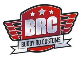 BRC BUDDY RO CUSTOMS