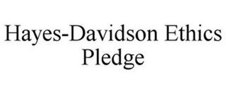 HAYES-DAVIDSON ETHICS PLEDGE