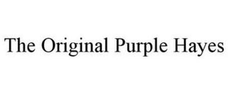 THE ORIGINAL PURPLE HAYES