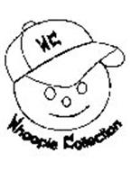 WC WHOOPIE COLLECTION