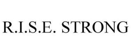 R.I.S.E. STRONG