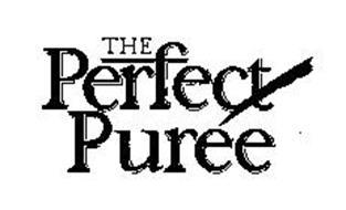 THE PERFECT PUREE