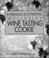 THE ORIGINAL AND AUTHENTIC WELLESLEY WINE TASTING COOKIE WWW.WELLESLEYWINETASTINGCOOKIE.COM