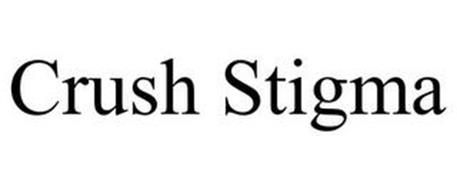 CRUSH STIGMA
