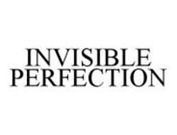 INVISIBLE PERFECTION