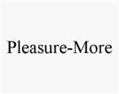 PLEASURE-MORE