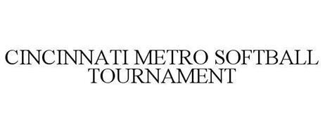 CINCINNATI METRO SOFTBALL TOURNAMENT