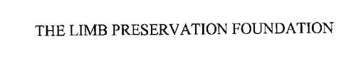 THE LIMB PRESERVATION FOUNDATION
