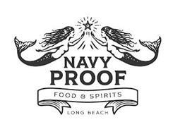 NAVY PROOF FOOD & SPIRITS LONG BEACH