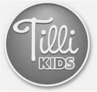 TILLI KIDS