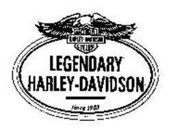 LEGENDARY HARLEY-DAVIDSON MOTOR HARLEY-DAVIDSON CYCLES SINCE 1903