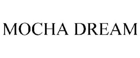 MOCHA DREAM