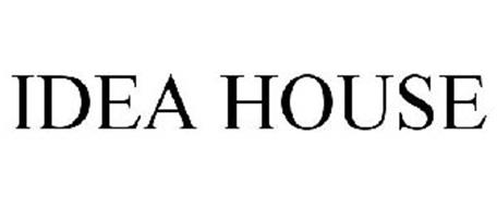 IDEA HOUSE