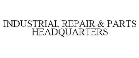 INDUSTRIAL REPAIR & PARTS HEADQUARTERS