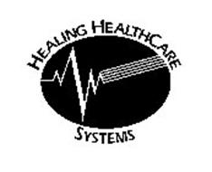 HEALING HEALTHCARE SYSTEMS