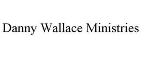 DANNY WALLACE MINISTRIES
