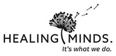 HEALING MINDS. IT'S WHAT WE DO.