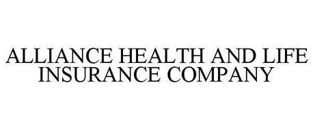 ALLIANCE HEALTH AND LIFE INSURANCE COMPANY