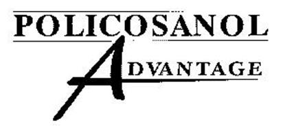 POLICOSANOL ADVANTAGE
