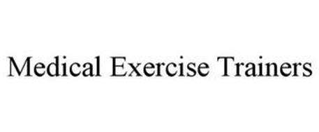 MEDICAL EXERCISE TRAINERS