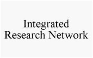 INTEGRATED RESEARCH NETWORK